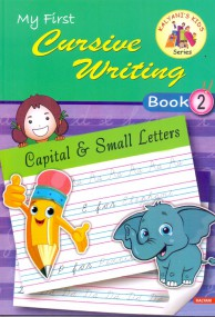 My First Cursive Writing Book - II (Capital & Small Letters)
