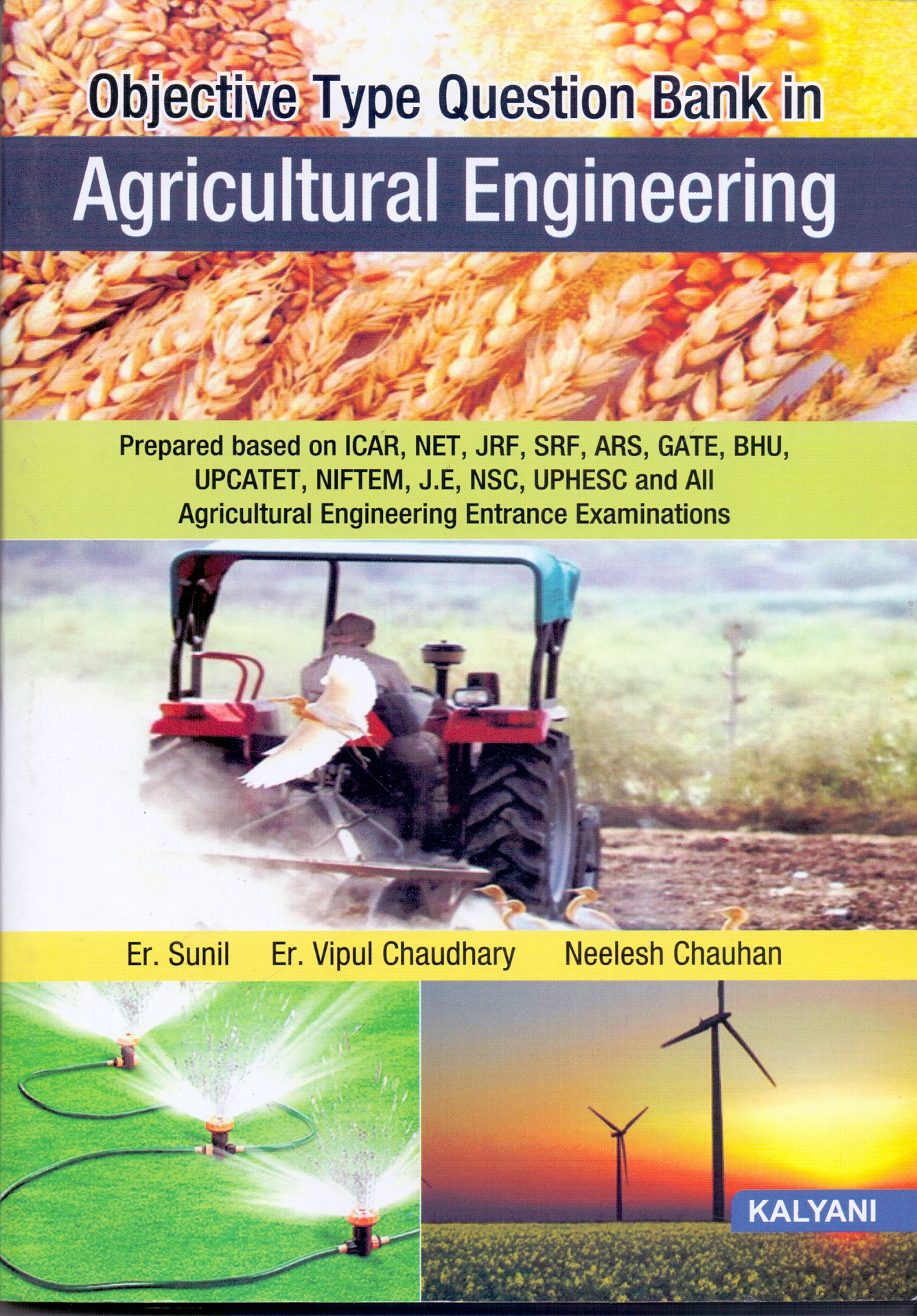 Objective Type Question Bank in Agricultural Engineering ICAR, JRF, SRF, GATE, BHU, UPCATET, NIFTEM, J.DE, NSE, UPHESC