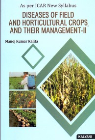 Diseases of Field & Horticultural Crops & Their Management - II (ICAR)